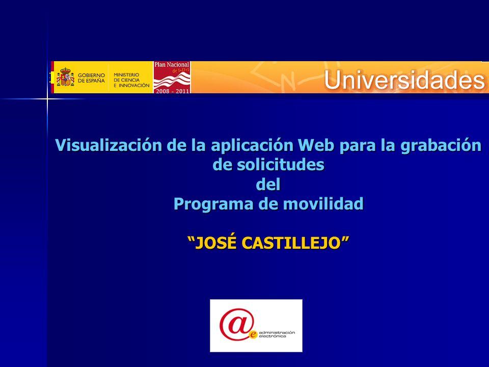 Visualización de la aplicación Web para la grabación de solicitudes del Programa de movilidad JOSÉ CASTILLEJO