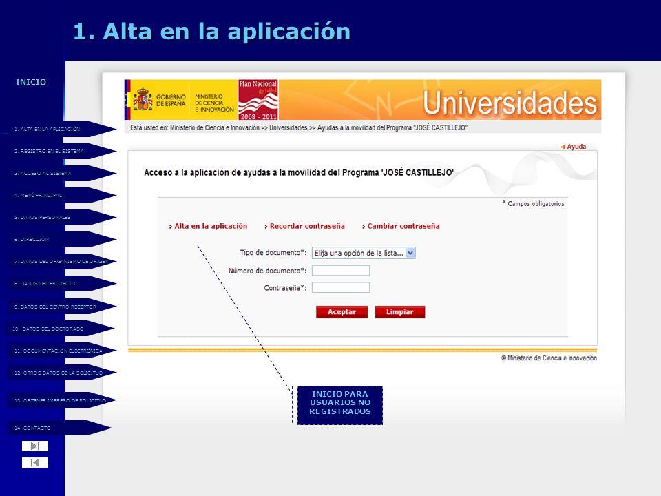 1. Alta en la aplicación INICIO PARA USUARIOS NO REGISTRADOS 14.