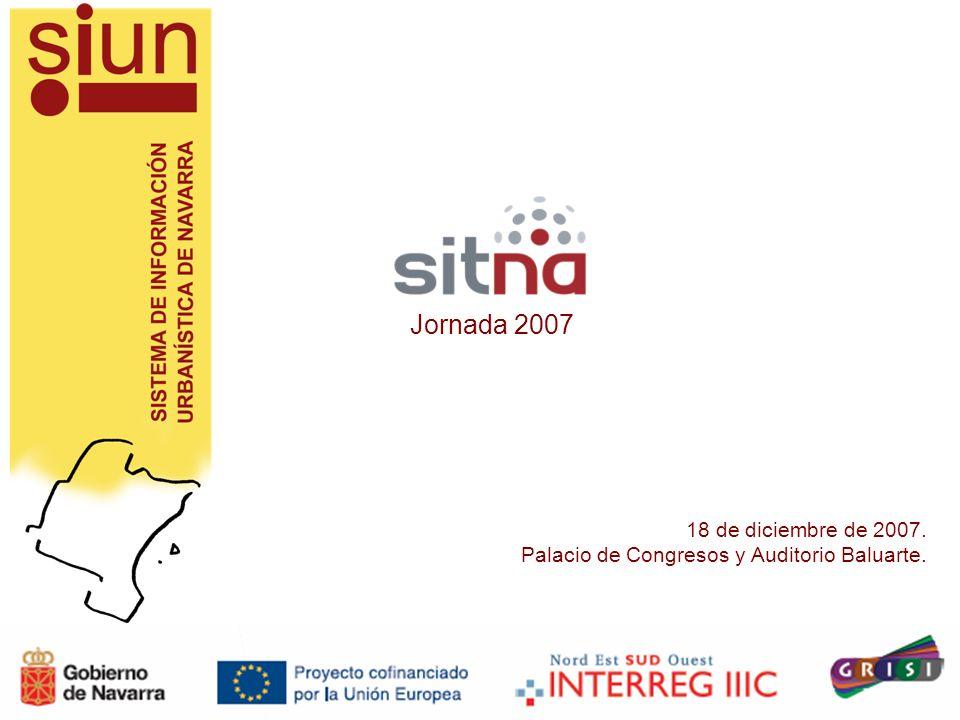 Jornada 2007 18 de diciembre de 2007. Palacio de Congresos y Auditorio Baluarte.
