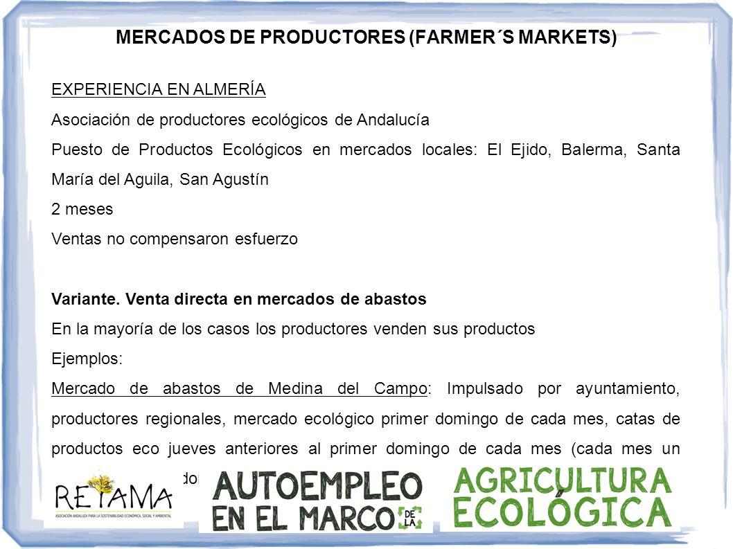 MERCADOS DE PRODUCTORES (FARMER´S MARKETS) EXPERIENCIA EN ALMERÍA Asociación de productores ecológicos de Andalucía Puesto de Productos Ecológicos en