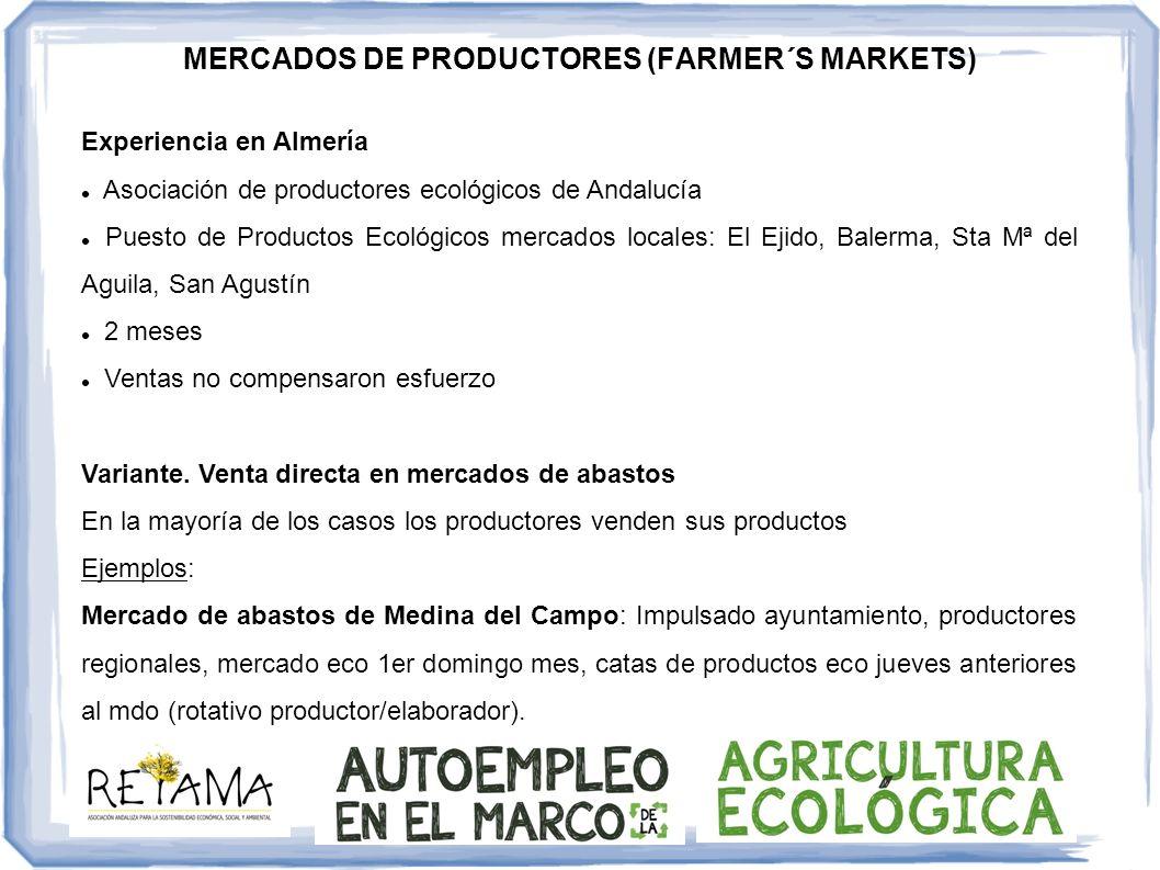 MERCADOS DE PRODUCTORES (FARMER´S MARKETS) Experiencia en Almería Asociación de productores ecológicos de Andalucía Puesto de Productos Ecológicos mer