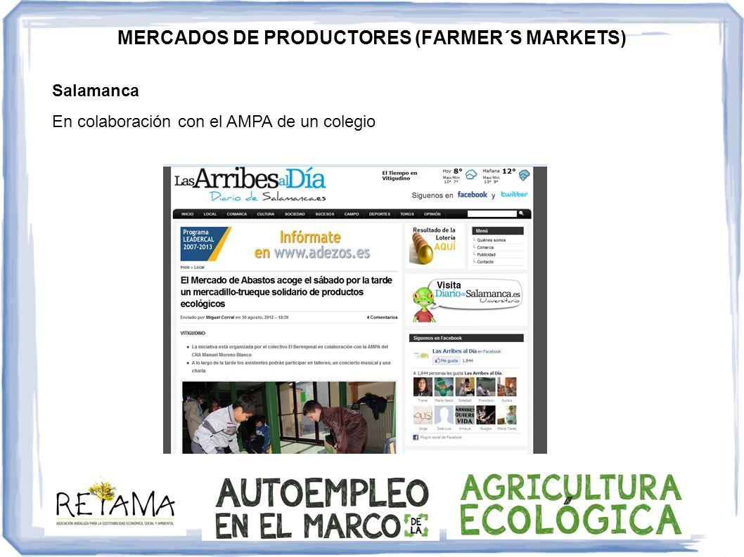 MERCADOS DE PRODUCTORES (FARMER´S MARKETS) Salamanca En colaboración con el AMPA de un colegio