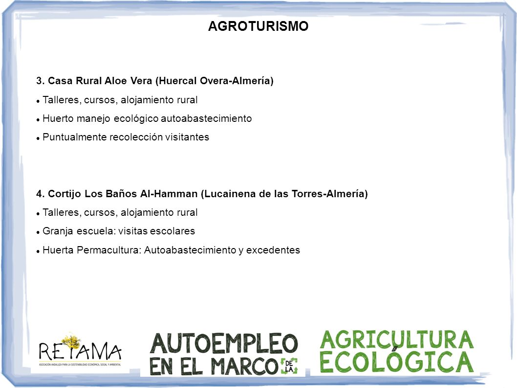 AGROTURISMO 3. Casa Rural Aloe Vera (Huercal Overa-Almería) Talleres, cursos, alojamiento rural Huerto manejo ecológico autoabastecimiento Puntualment