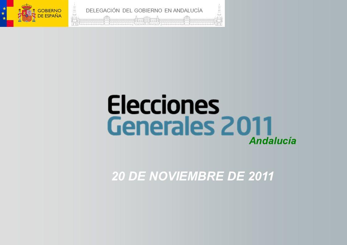 DELEGACIÓN DEL GOBIERNO EN ANDALUCÍA Andalucía 20 DE NOVIEMBRE DE 2011