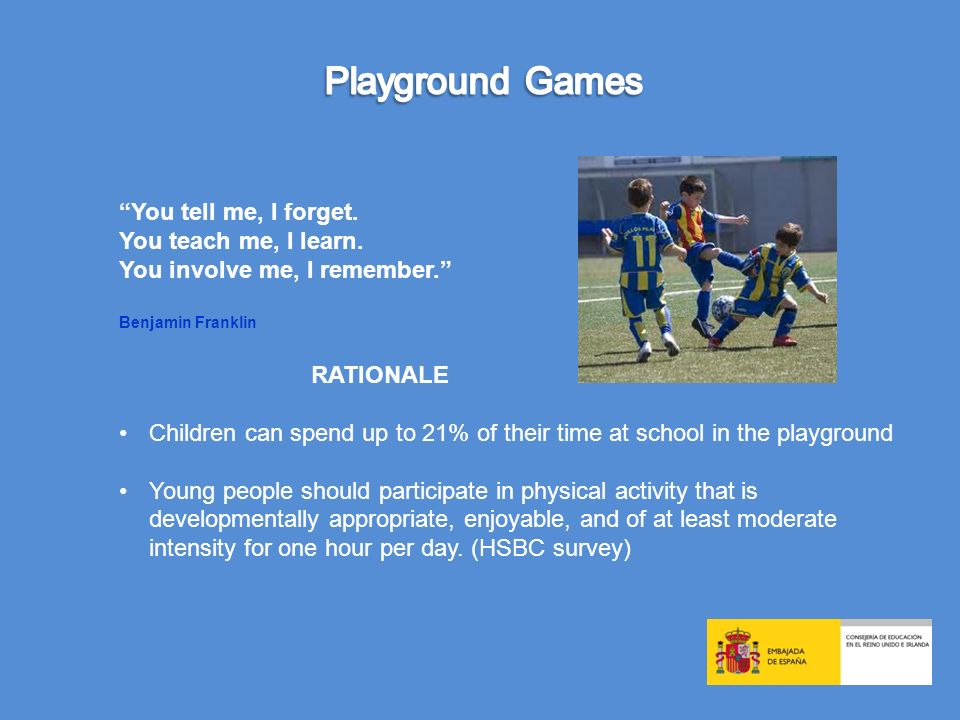 RATIONALE As well as offering children an opportunity to be physically active during the day, games played during break-time also provide children with a vehicle for social interaction and a platform for creativity.