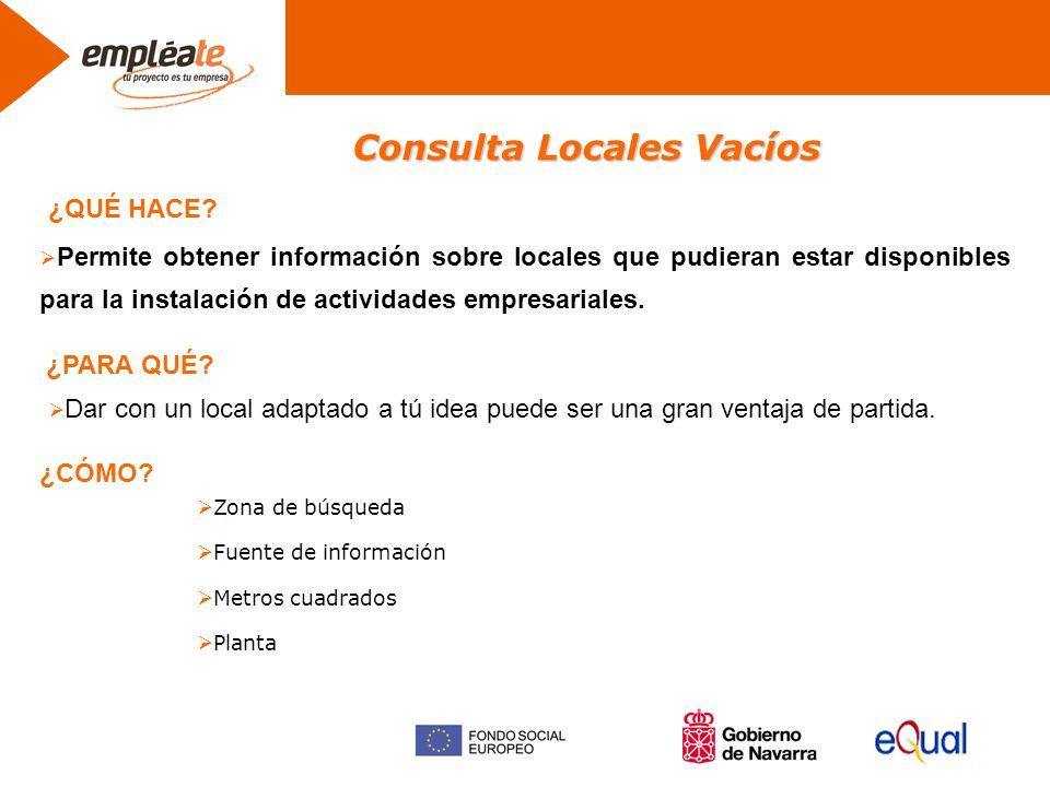 Consulta Locales Vacíos Permite obtener información sobre locales que pudieran estar disponibles para la instalación de actividades empresariales.