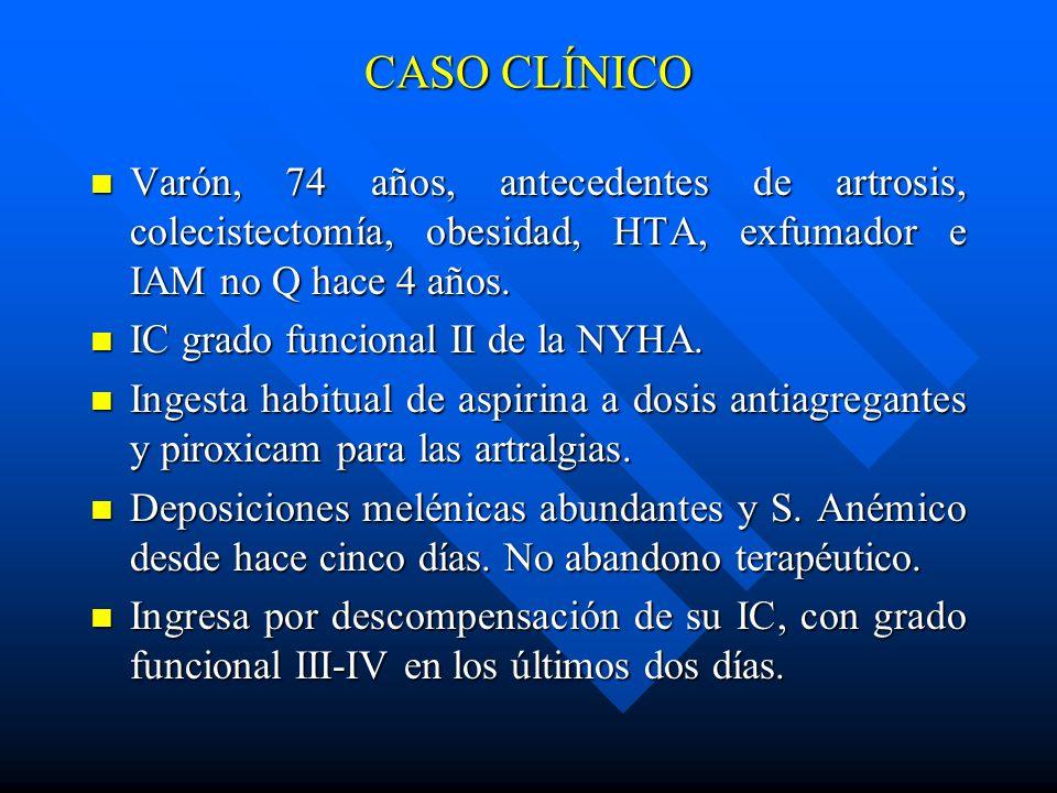 CASO CLÍNICO Varón, 74 años, antecedentes de artrosis, colecistectomía, obesidad, HTA, exfumador e IAM no Q hace 4 años. Varón, 74 años, antecedentes