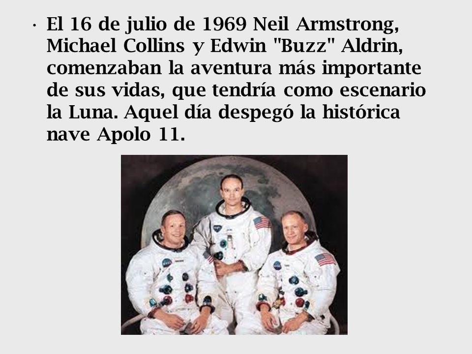 El 16 de julio de 1969 Neil Armstrong, Michael Collins y Edwin