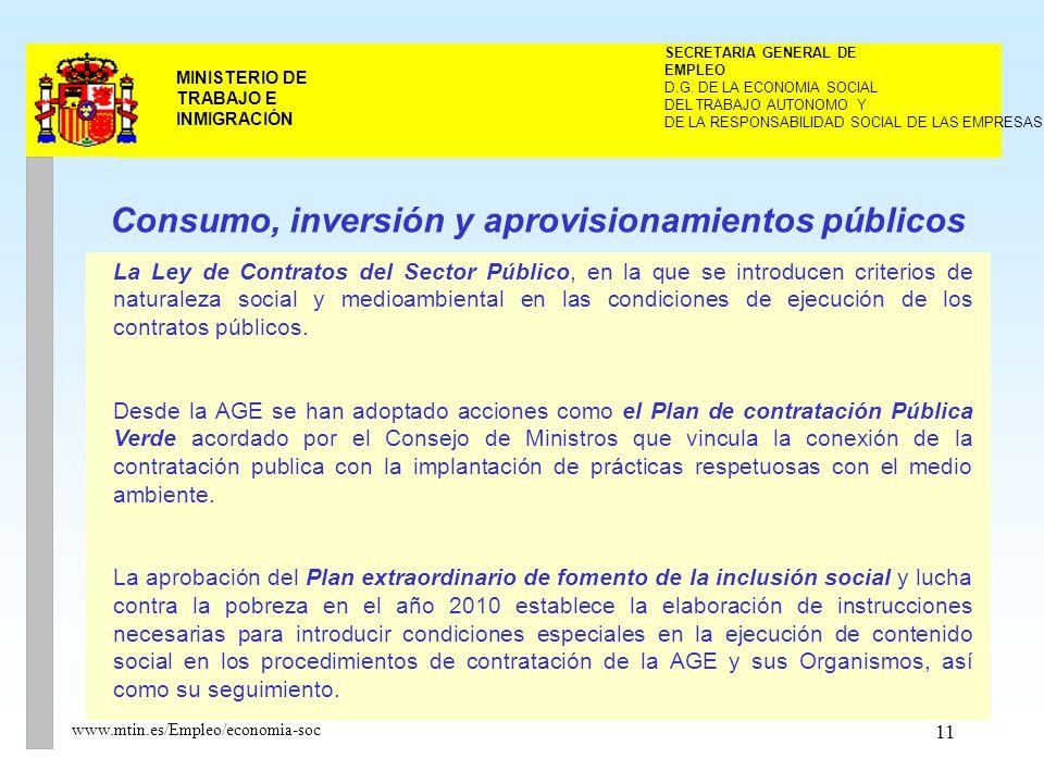 11 MINISTERIO DE TRABAJO E INMIGRACIÓN www.mtin.es/Empleo/economia-soc DEL TRABAJO AUTONOMO Y SECRETARIA GENERAL DE EMPLEO D.G.