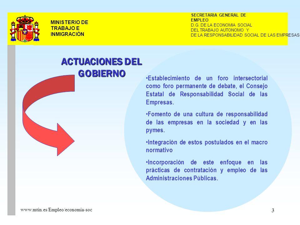 3 MINISTERIO DE TRABAJO E INMIGRACIÓN www.mtin.es/Empleo/economia-soc DEL TRABAJO AUTONOMO Y SECRETARIA GENERAL DE EMPLEO D.G.