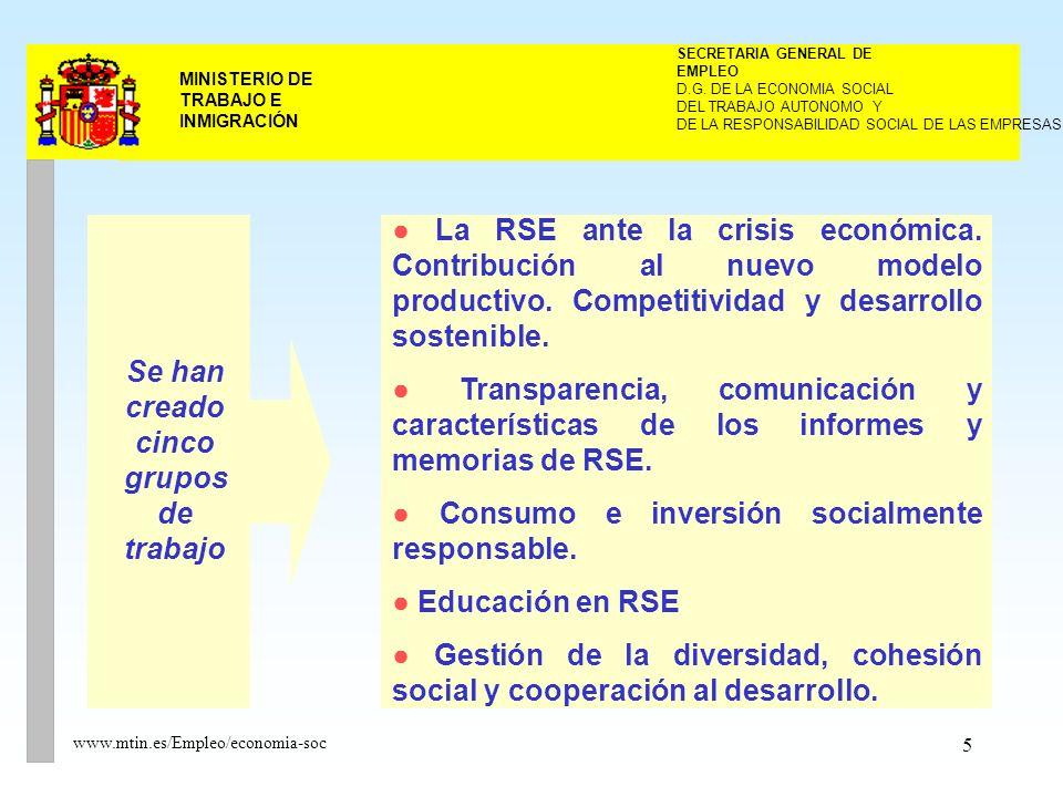 5 MINISTERIO DE TRABAJO E INMIGRACIÓN www.mtin.es/Empleo/economia-soc DEL TRABAJO AUTONOMO Y SECRETARIA GENERAL DE EMPLEO D.G.