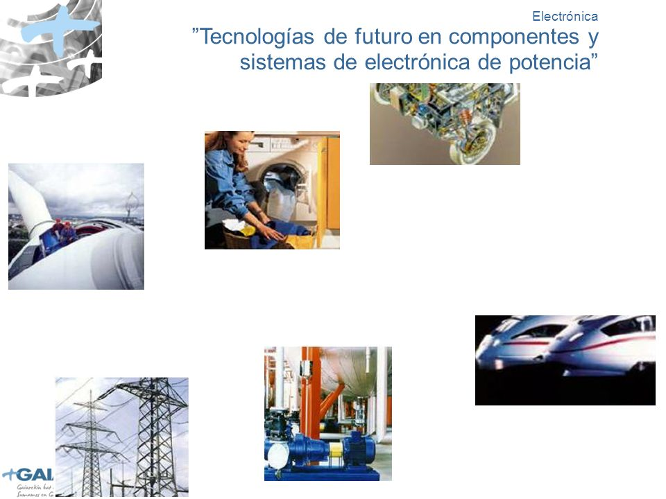 Electrónica Tecnologías de futuro en componentes y sistemas de electrónica de potencia