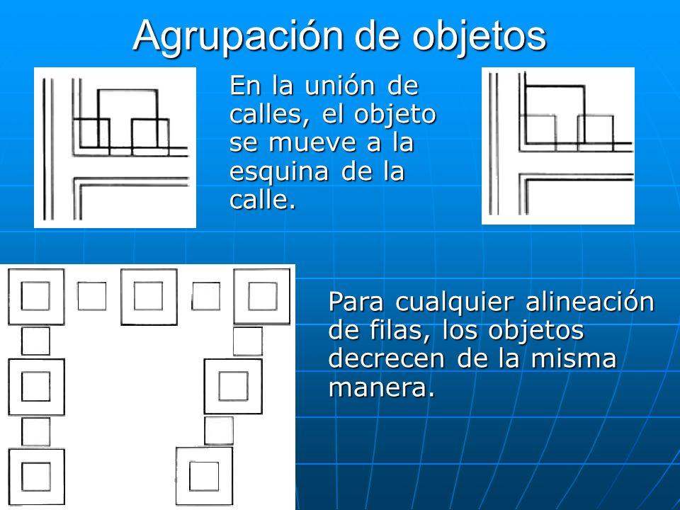 Agrupación de objetos En la unión de calles, el objeto se mueve a la esquina de la calle. Para cualquier alineación de filas, los objetos decrecen de
