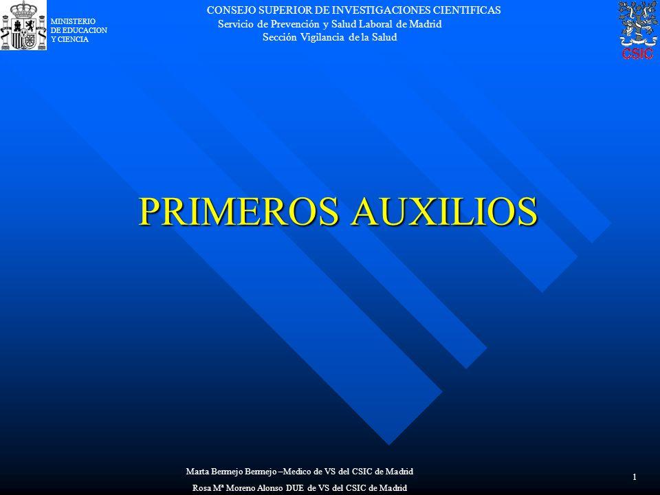 CONSEJO SUPERIOR DE INVESTIGACIONES CIENTIFICAS Servicio de Prevención y Salud Laboral de Madrid Sección Vigilancia de la Salud MINISTERIO DE EDUCACIO