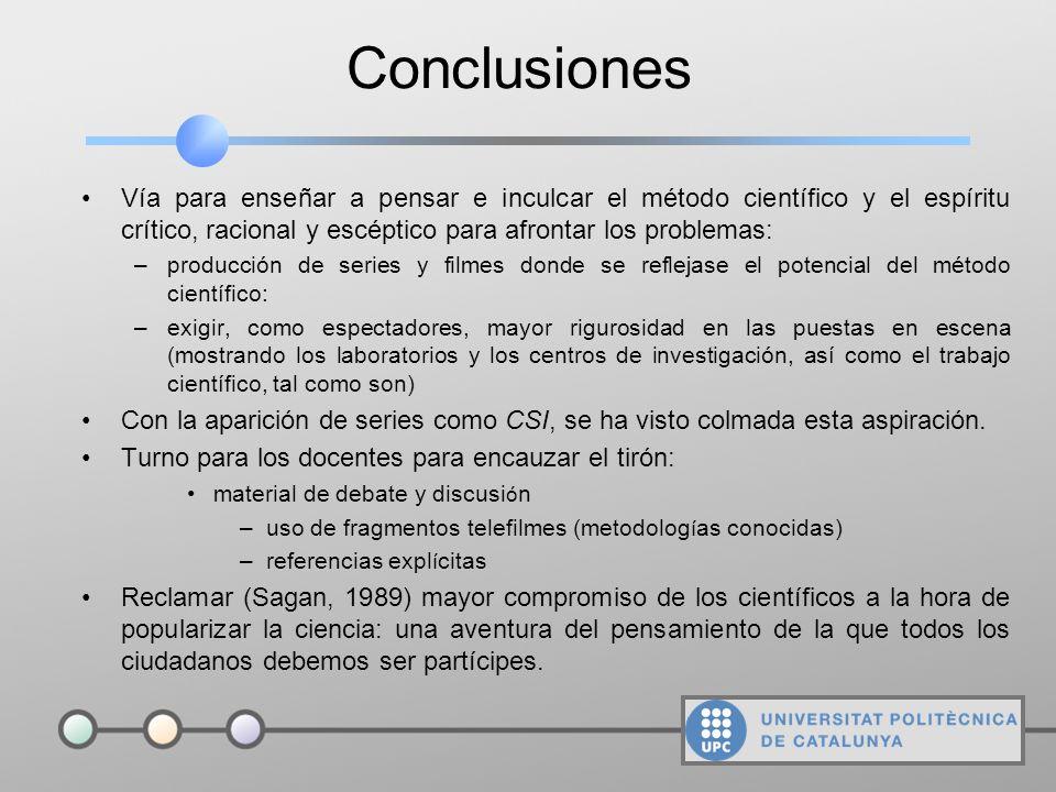 La ciencia en la ficción (V) Elementos clave para la resolución de un caso (problema complejo): –metodologia rigurosa (método científico) –aproximació