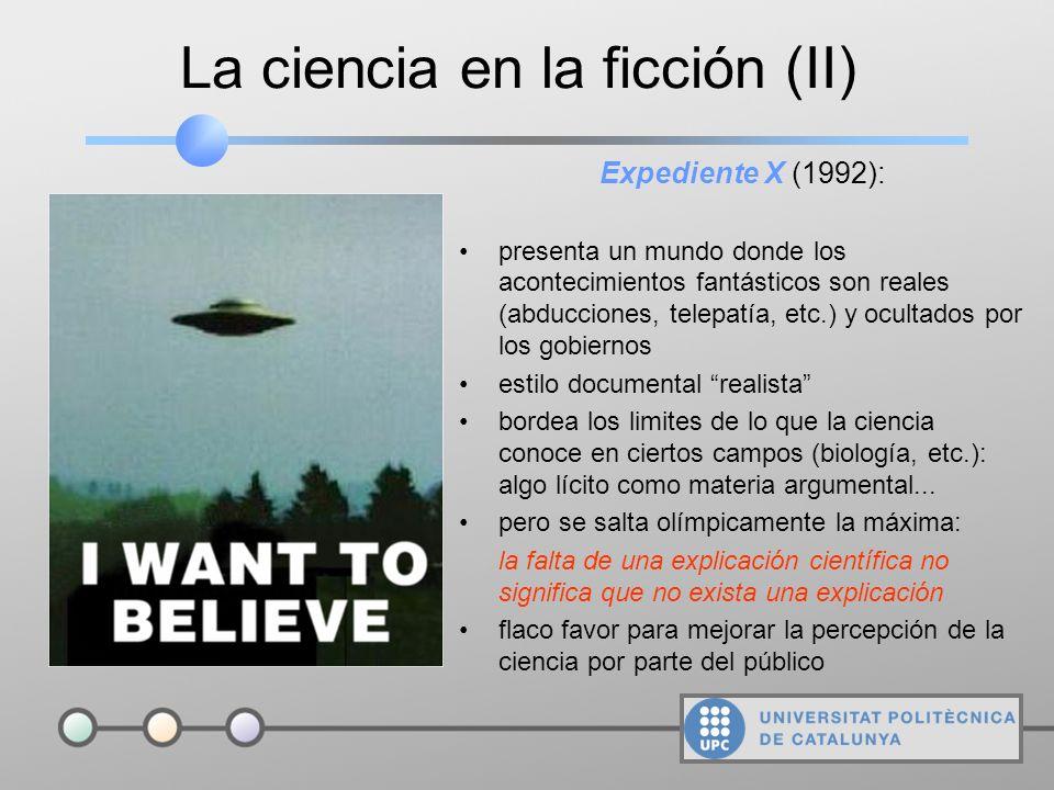 La ciencia en la ficción (I) Si, por lo general, la imagen dada por el científico de la ficción es nefasta, otro tanto puede decirse de la propia ciencia.