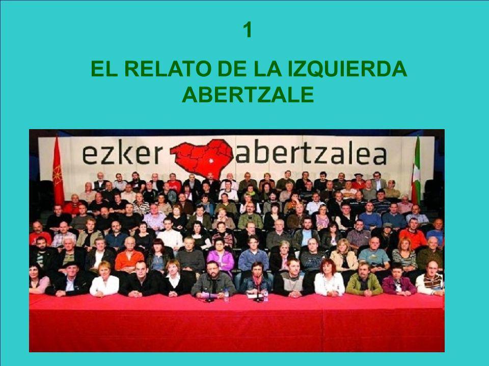 1 EL RELATO DE LA IZQUIERDA ABERTZALE