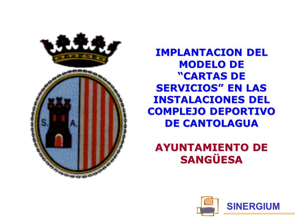SINERGIUM IMPLANTACION DEL MODELO DE CARTAS DE SERVICIOS EN LAS INSTALACIONES DEL COMPLEJO DEPORTIVO DE CANTOLAGUA AYUNTAMIENTO DE SANGÜESA