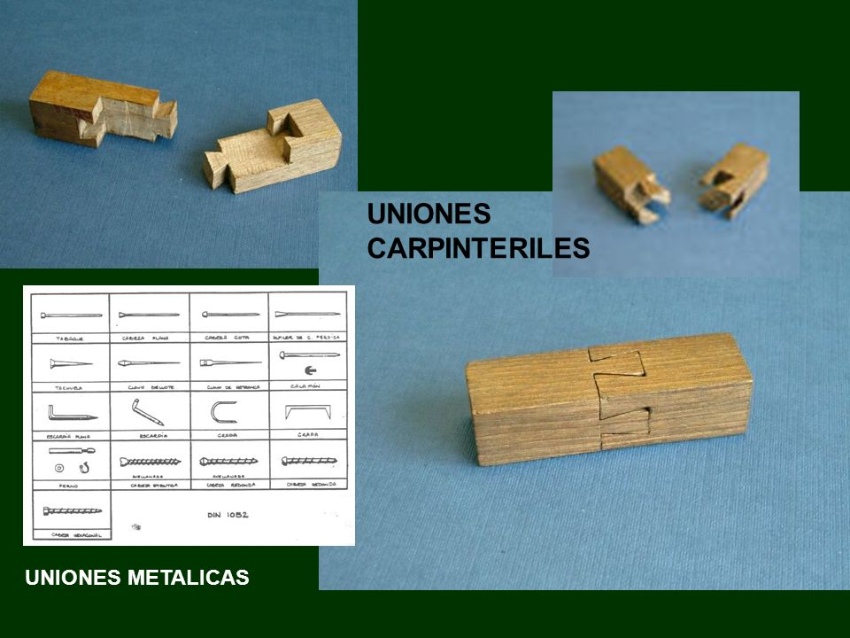 UNIONES METALICAS UNIONES CARPINTERILES