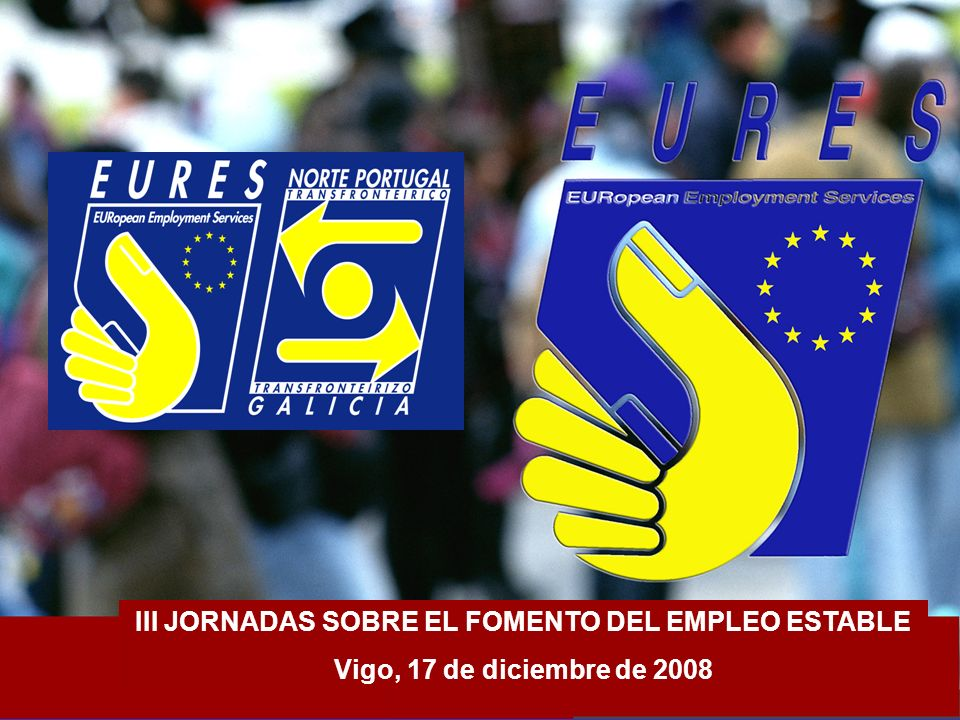 III JORNADAS SOBRE EL FOMENTO DEL EMPLEO ESTABLE Vigo, 17 de diciembre de 2008