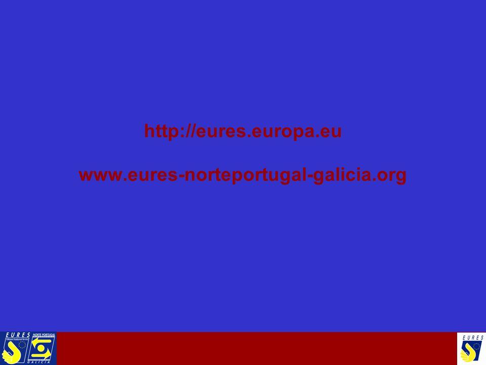 http://eures.europa.eu www.eures-norteportugal-galicia.org