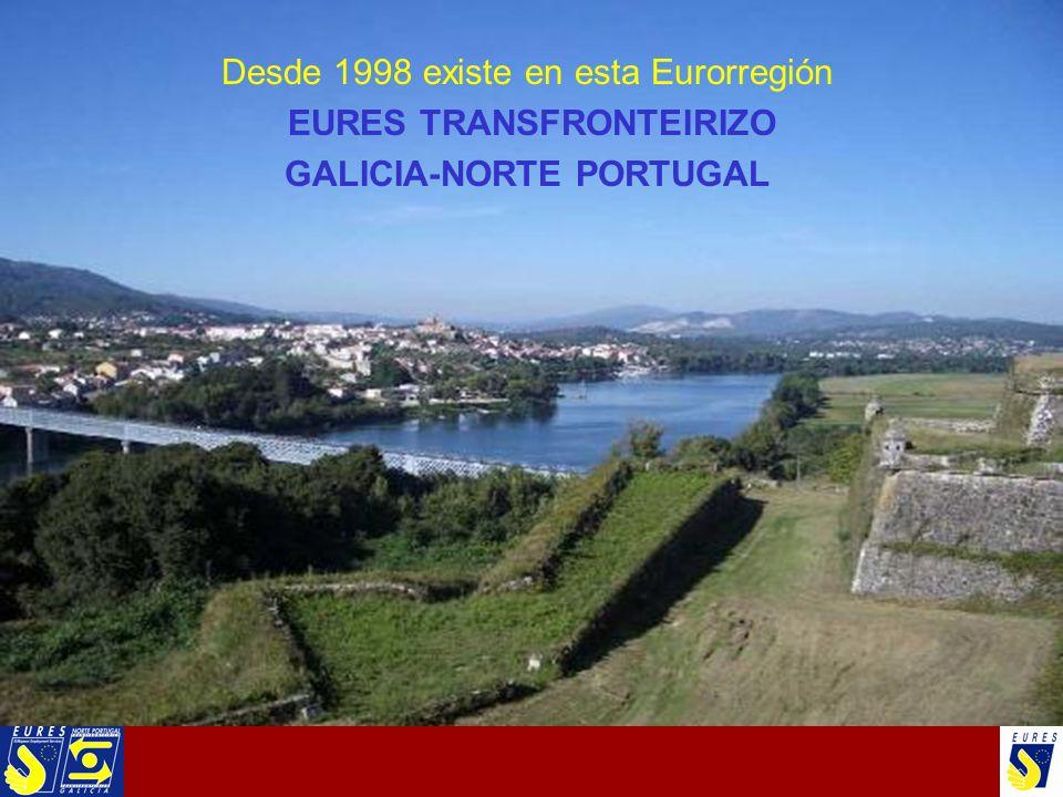 Desde 1998 existe en esta Eurorregión EURES TRANSFRONTEIRIZO GALICIA-NORTE PORTUGAL