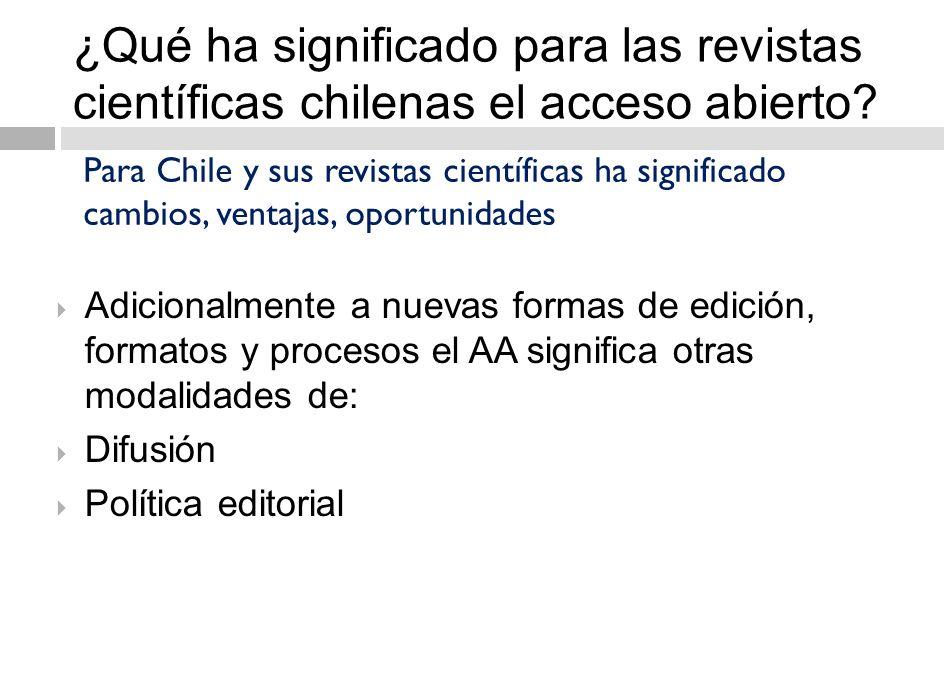 ¿Qué ha significado para las revistas científicas chilenas el acceso abierto.