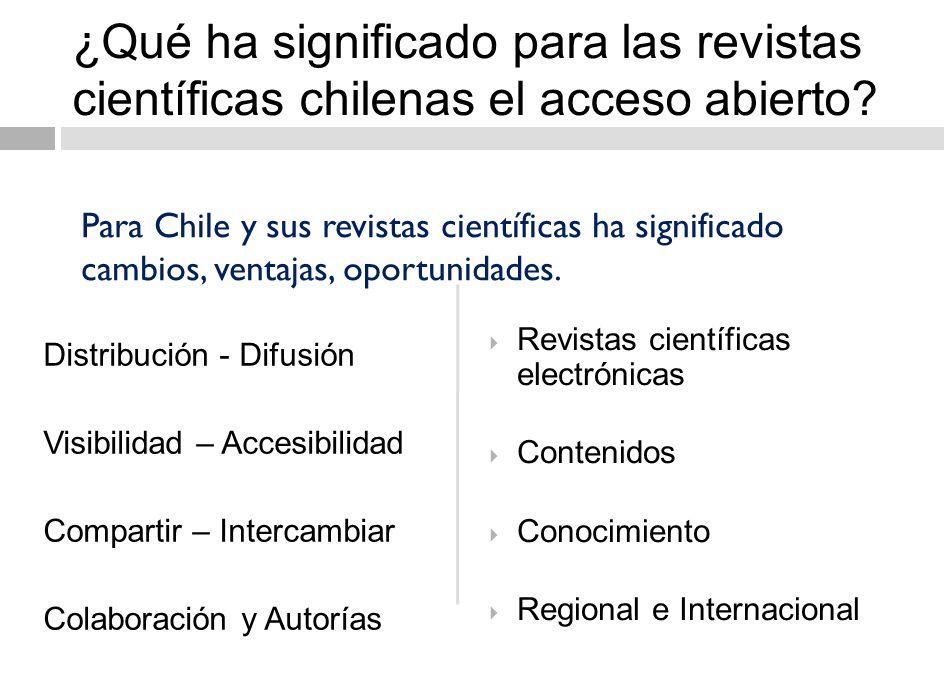 Medios utilizados por las revistas científicas chilenas para AA Los servicios de información como directorios, bibliotecas virtuales, repositorios han contribuido a difundir y facilitar el acceso al conocimiento.