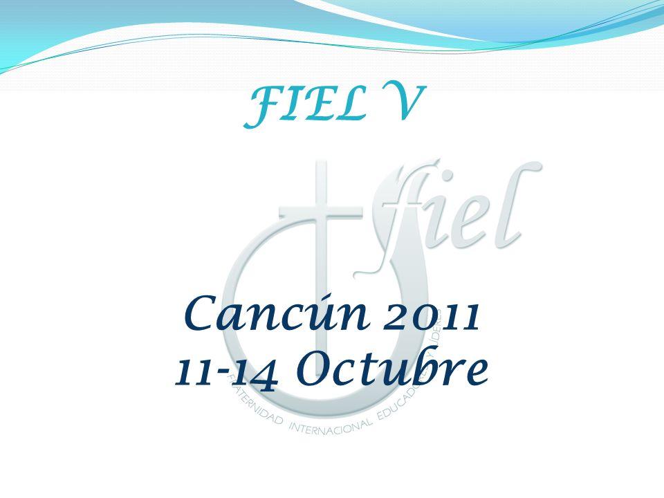 FIEL V Cancún 2011 11-14 Octubre