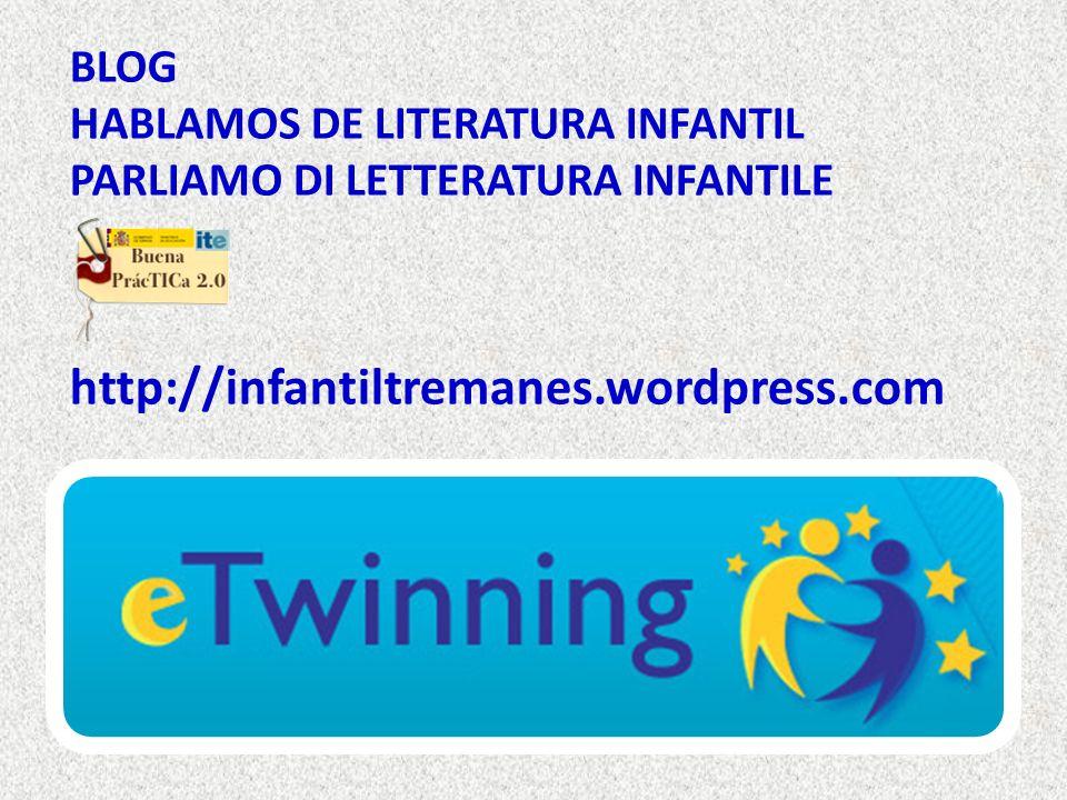 BLOG HABLAMOS DE LITERATURA INFANTIL PARLIAMO DI LETTERATURA INFANTILE http://infantiltremanes.wordpress.com