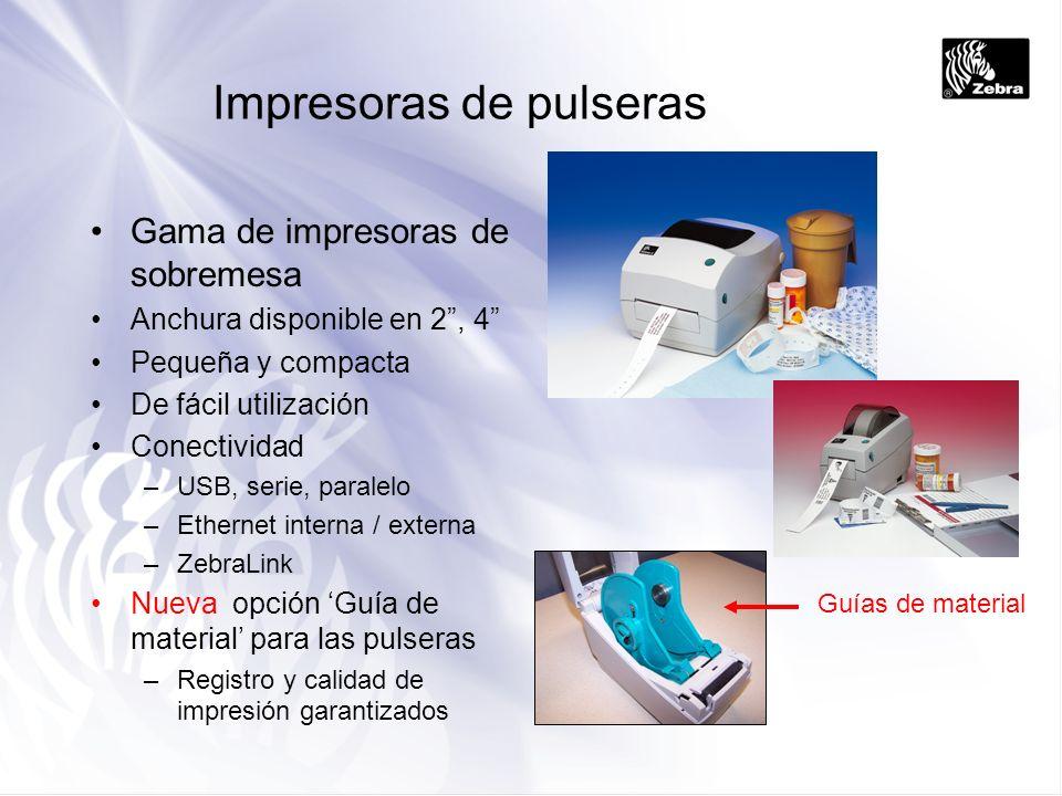 Impresoras de pulseras Gama de impresoras de sobremesa Anchura disponible en 2, 4 Pequeña y compacta De fácil utilización Conectividad –USB, serie, pa