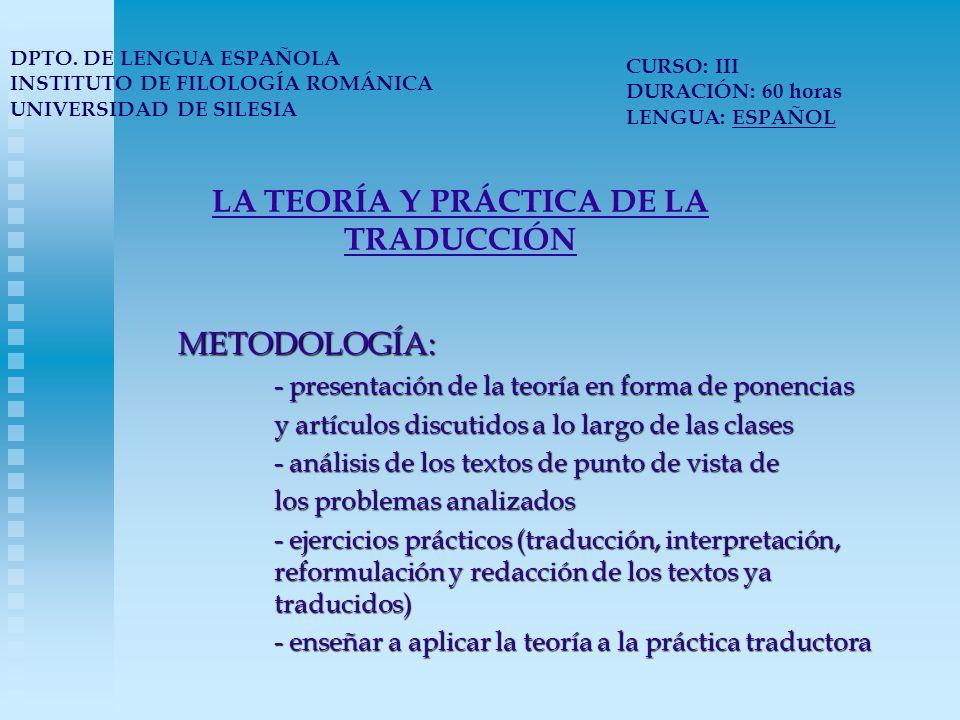 LA TEORÍA Y PRÁCTICA DE LA TRADUCCIÓN PROGRAMA: 1.
