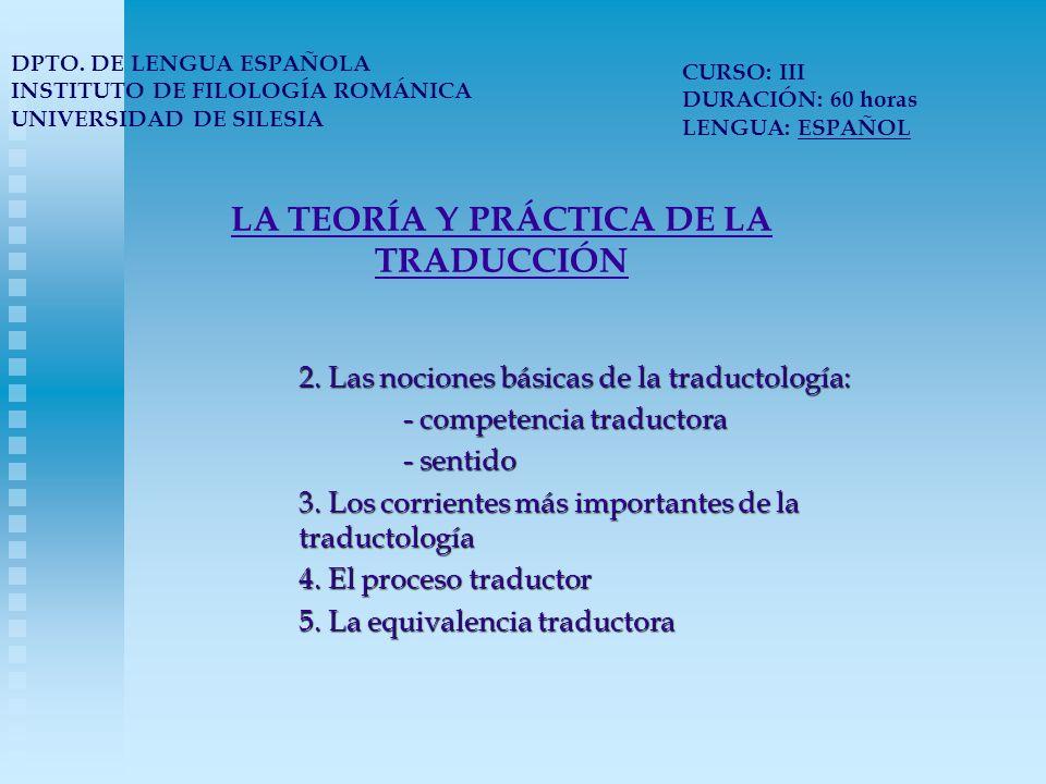 LA TEORÍA Y PRÁCTICA DE LA TRADUCCIÓN 6.Los errores de traducción 7.