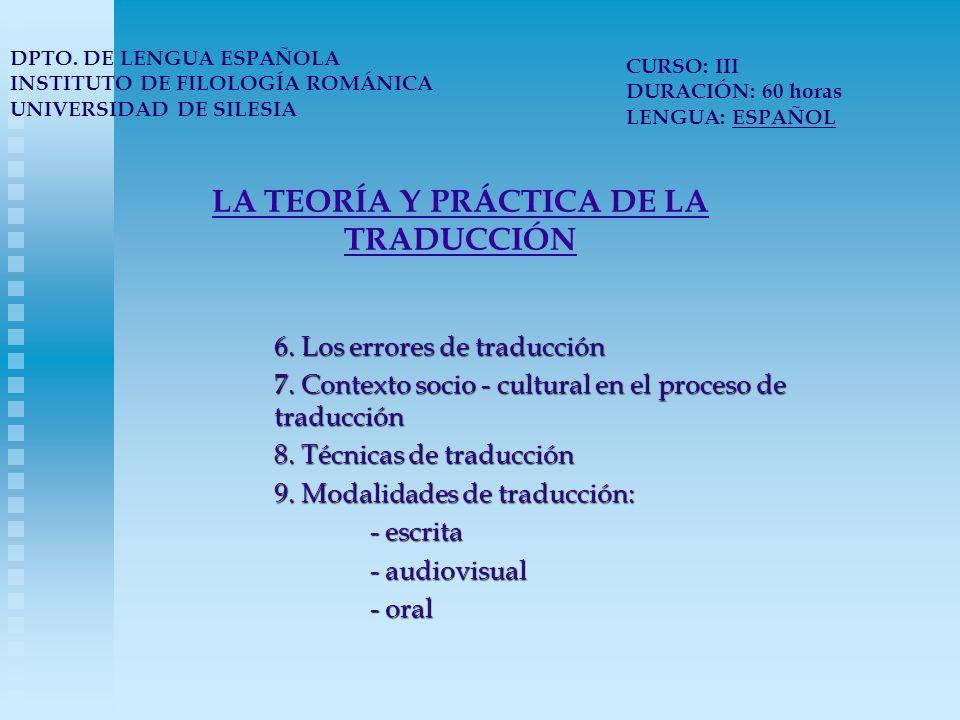 LA TEORÍA Y PRÁCTICA DE LA TRADUCCIÓN 10.