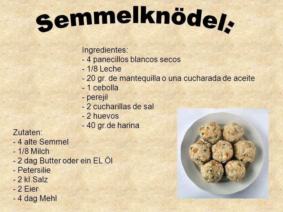 Zutaten: - 4 alte Semmel - 1/8 Milch - 2 dag Butter oder ein EL Öl - Petersilie - 2 kl.Salz - 2 Eier - 4 dag Mehl Ingredientes: - 4 panecillos blancos secos - 1/8 Leche - 20 gr.