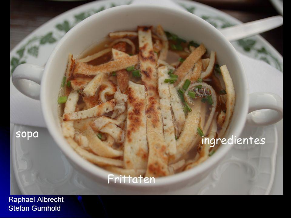 Ingredientes Preparacion sopa ingredientes Frittaten Raphael Albrecht Stefan Gumhold