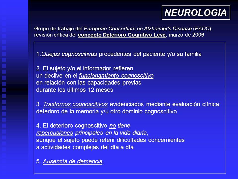 Grupo de trabajo del European Consortium on Alzheimer's Disease (EADC): concepto Deterioro Cognitivo Leve revisión crítica del concepto Deterioro Cogn