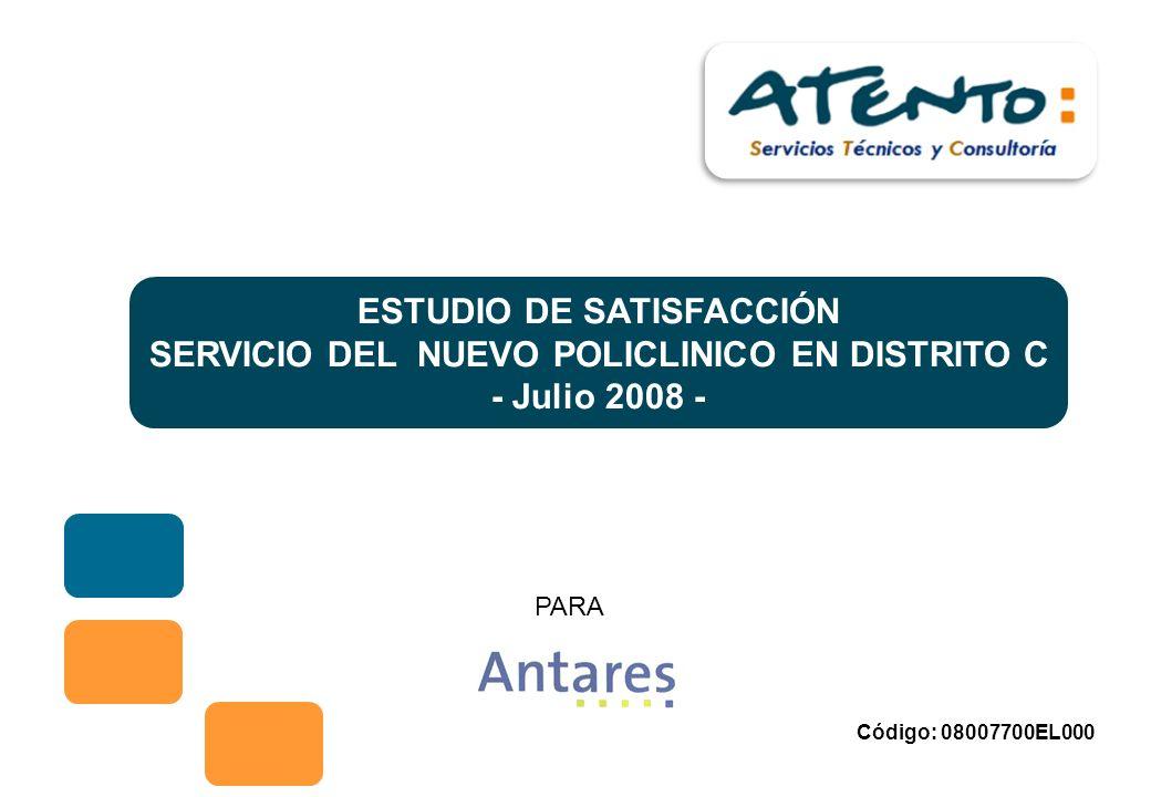 Proyecto: ESTUDIO DE MERCADO: ESTUDIOS DE SATISFACCION DE CLIENTES TME ESTUDIO DE SATISFACCIÓN SERVICIO DEL NUEVO POLICLINICO EN DISTRITO C - Julio 2008 - PARA Código: 08007700EL000