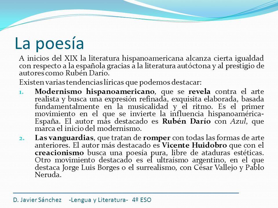 D. Javier Sánchez -Lengua y Literatura- 4º ESO A inicios del XIX la literatura hispanoamericana alcanza cierta igualdad con respecto a la española gra