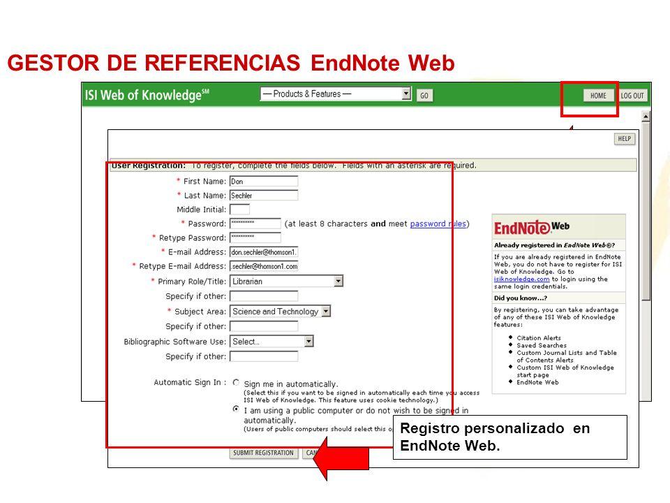 Registro personalizado en EndNote Web. GESTOR DE REFERENCIAS EndNote Web