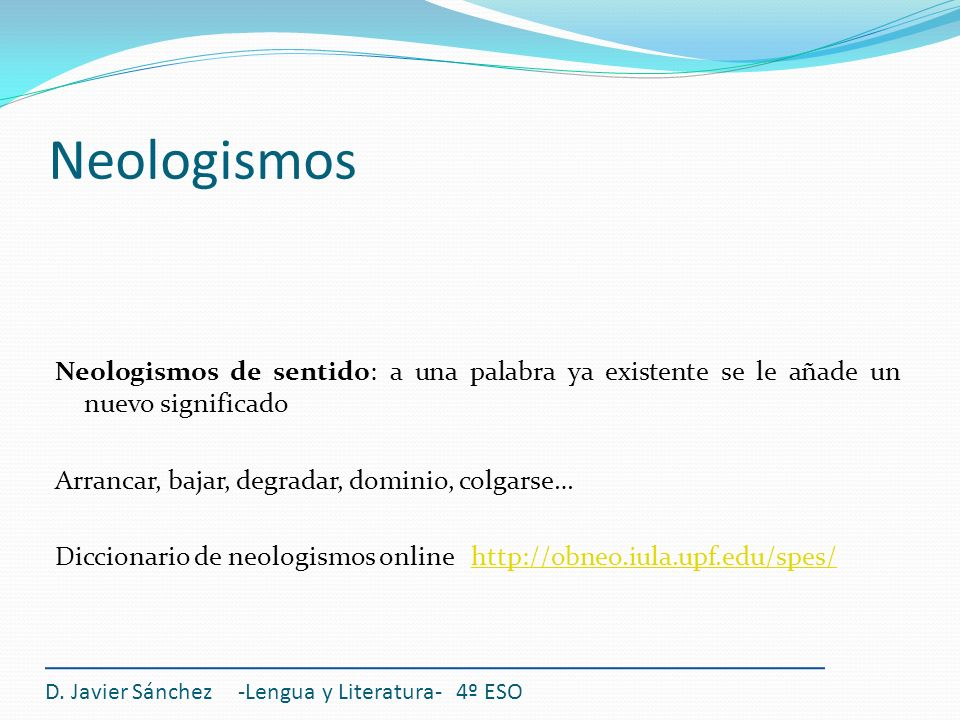 Gramática La subordinación adjetiva Las oraciones subordinadas Las proposiciones subordinadas adjetivas El participio D.