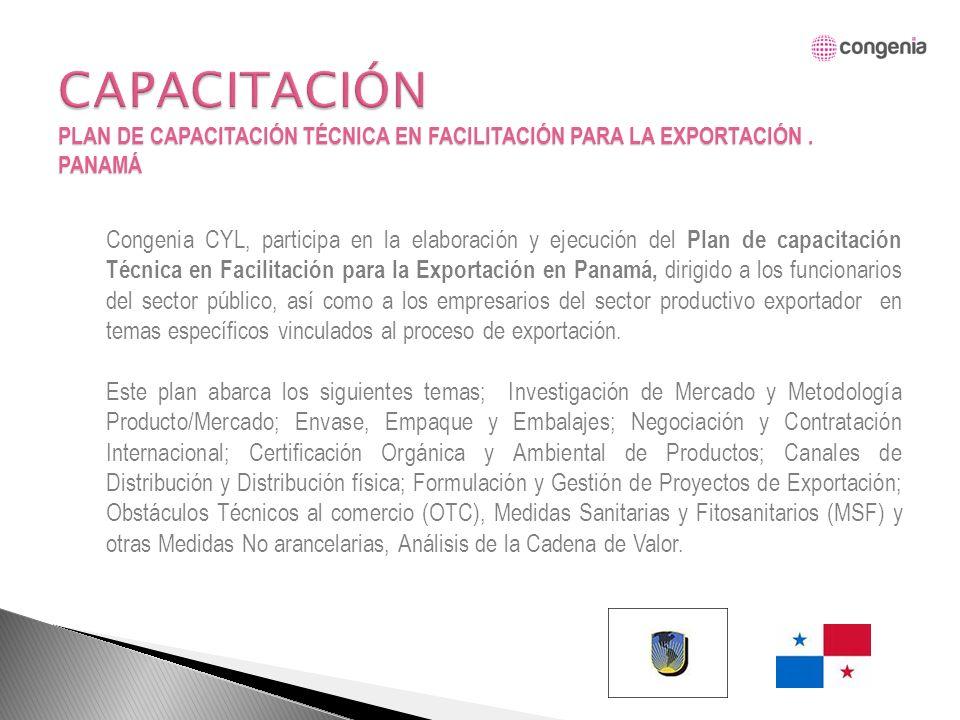 Congenia CYL, participa en la elaboración y ejecución del Plan de capacitación Técnica en Facilitación para la Exportación en Panamá, dirigido a los funcionarios del sector público, así como a los empresarios del sector productivo exportador en temas específicos vinculados al proceso de exportación.