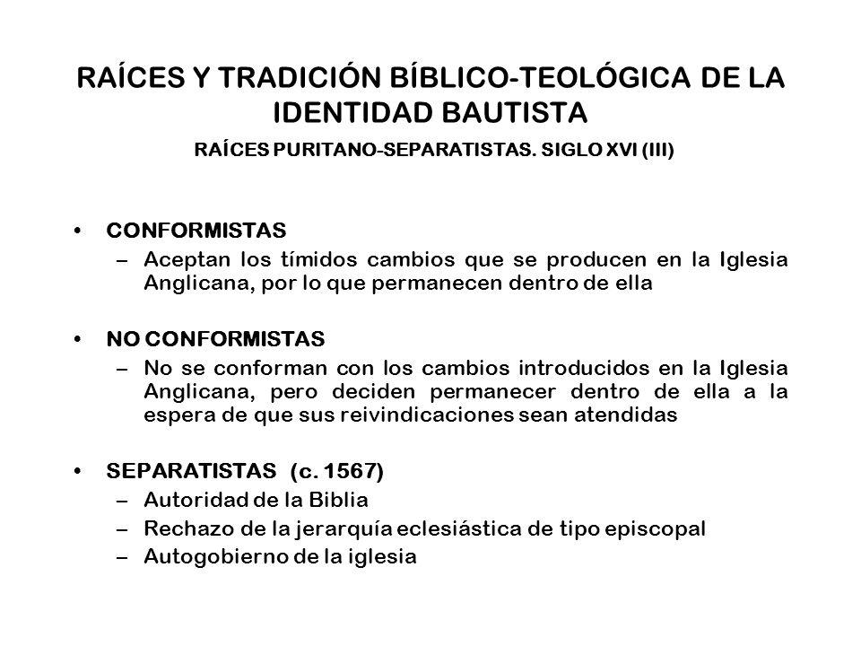 RAÍCES Y TRADICIÓN BÍBLICO-TEOLÓGICA DE LA IDENTIDAD BAUTISTA PRESENTE Desvinculación progresiva de los miembros de las iglesias bautistas de los principios denominacionales Inconsistencia con la tradición bíblico-teológica bautista.
