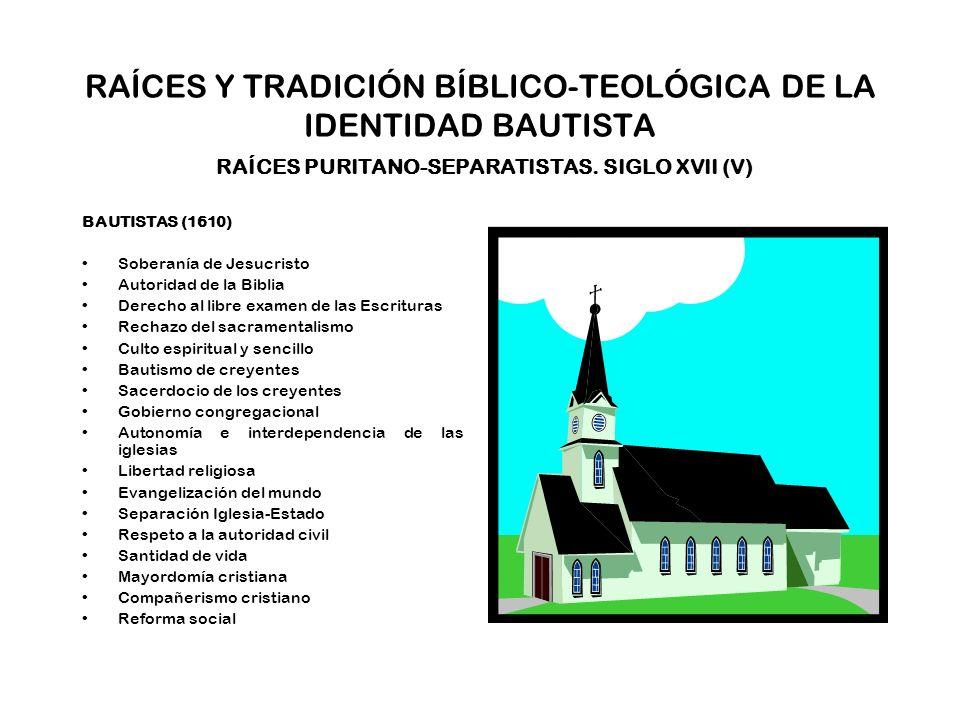 RAÍCES Y TRADICIÓN BÍBLICO-TEOLÓGICA DE LA IDENTIDAD BAUTISTA TRADICIÓN BÍBLICO-TEOLÓGICA Por ser una expresión de la Reforma protestante del siglo XVI, en lo que se conoce como la Reforma Radical, los bautistas, dada su herencia anabautista y puritano-separatista, se identifican con la teología reformada de la que surgen, manteniendo los principios doctrinales protestantes comunes a otras denominaciones evangélicas, y defendiendo otros que consideran emanan de las Sagradas Escrituras, recogidos en sucesivas confesiones –que no credos- de fe