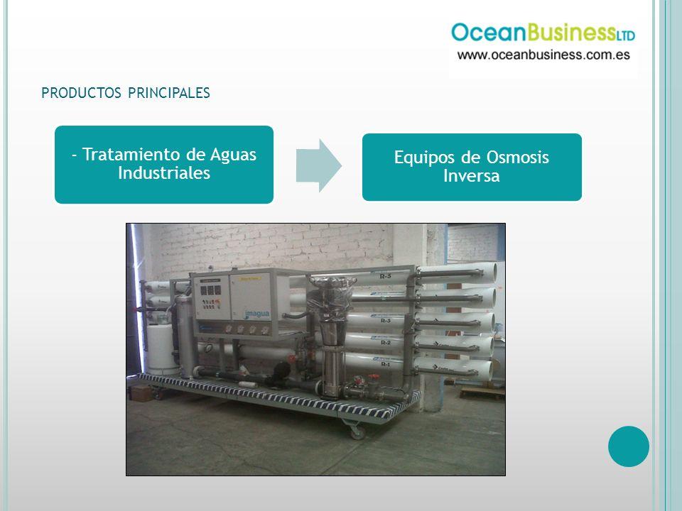 PRODUCTOS PRINCIPALES - Tratamiento de Aguas Industriales Equipos de Osmosis Inversa
