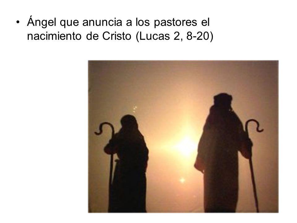 Ángel que anuncia a los pastores el nacimiento de Cristo (Lucas 2, 8-20)