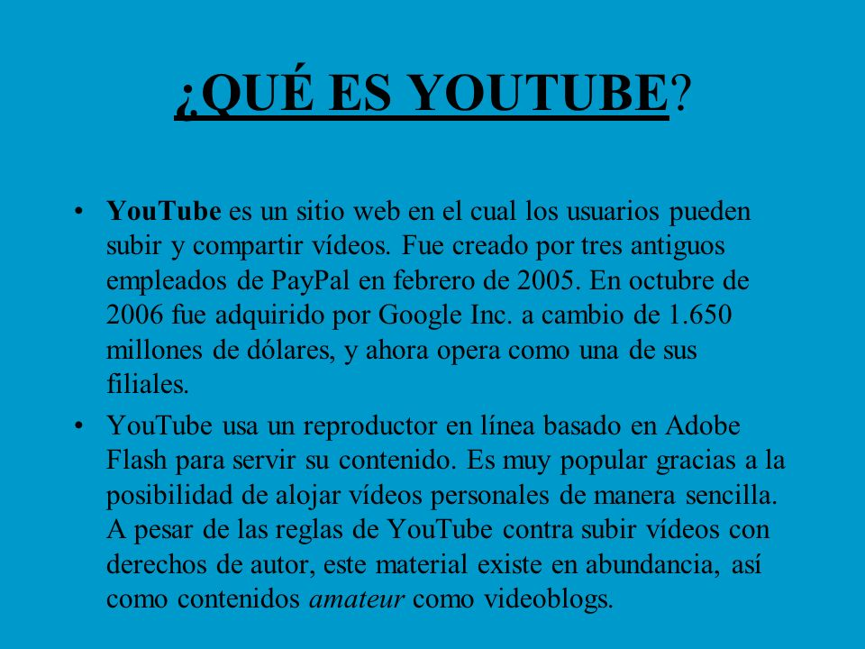 HISTORIA DE YOUTUBE YouTube Inc.