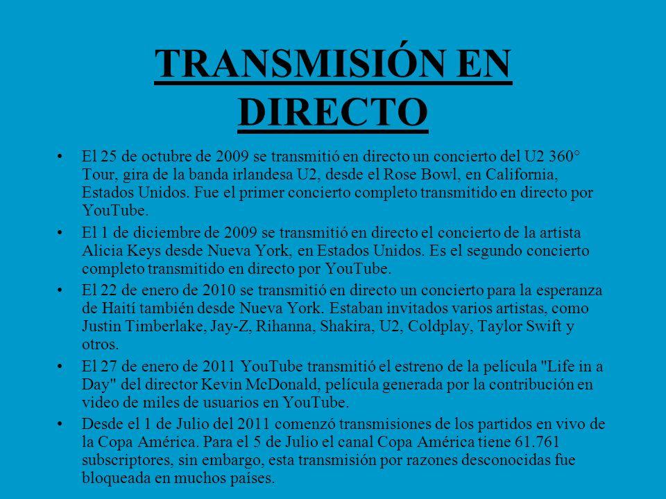 TRANSMISIÓN EN DIRECTO El 25 de octubre de 2009 se transmitió en directo un concierto del U2 360° Tour, gira de la banda irlandesa U2, desde el Rose B