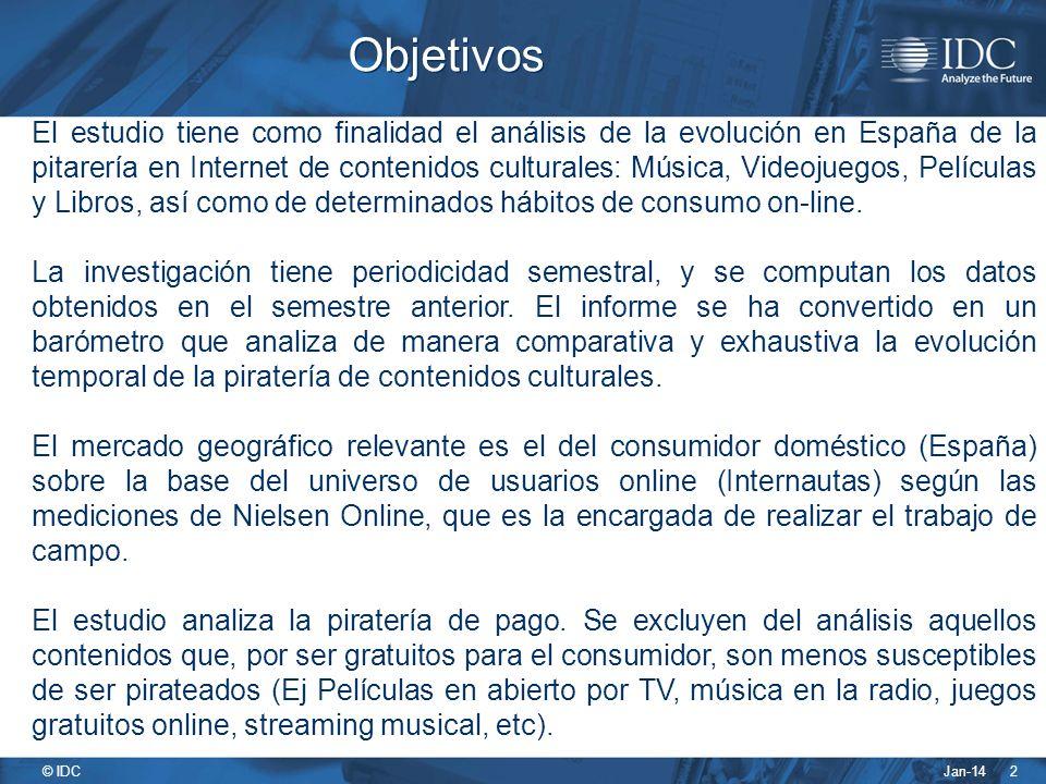 Jan-14 © IDC 2 Objetivos El estudio tiene como finalidad el análisis de la evolución en España de la pitarería en Internet de contenidos culturales: Música, Videojuegos, Películas y Libros, así como de determinados hábitos de consumo on-line.