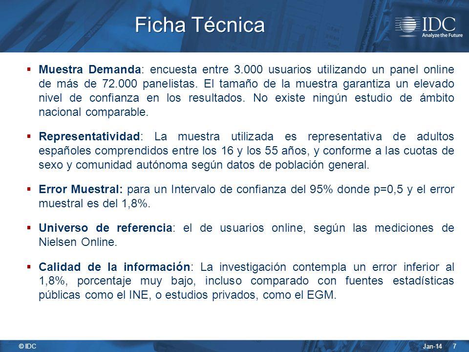 Jan-14 © IDC 7 Ficha Técnica Muestra Demanda: encuesta entre 3.000 usuarios utilizando un panel online de más de 72.000 panelistas.